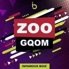 Infamous Boiz - Zoo-Gqom
